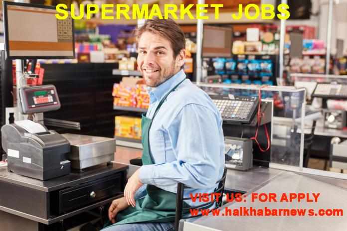 Supermarket Jobs Near Me in Dubai